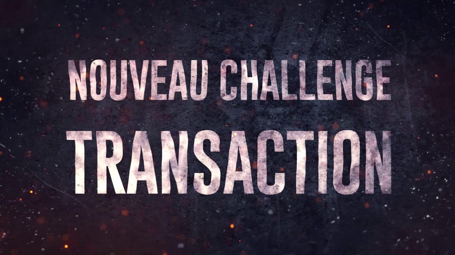 Nouveau challenge transaction - Décembre 2017