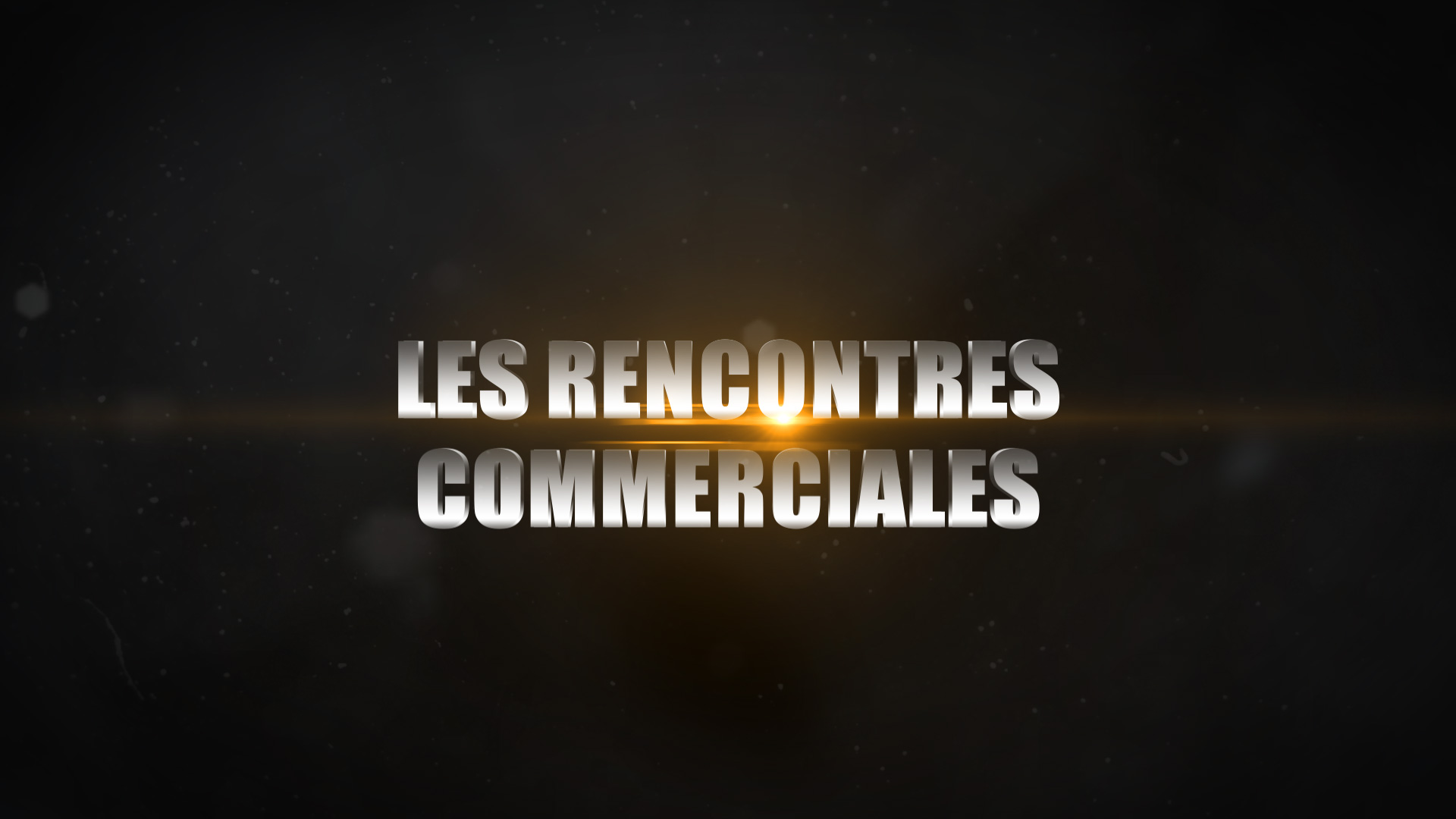 Rencontres Commerciales - 2018 - Marrakech - Teaser
