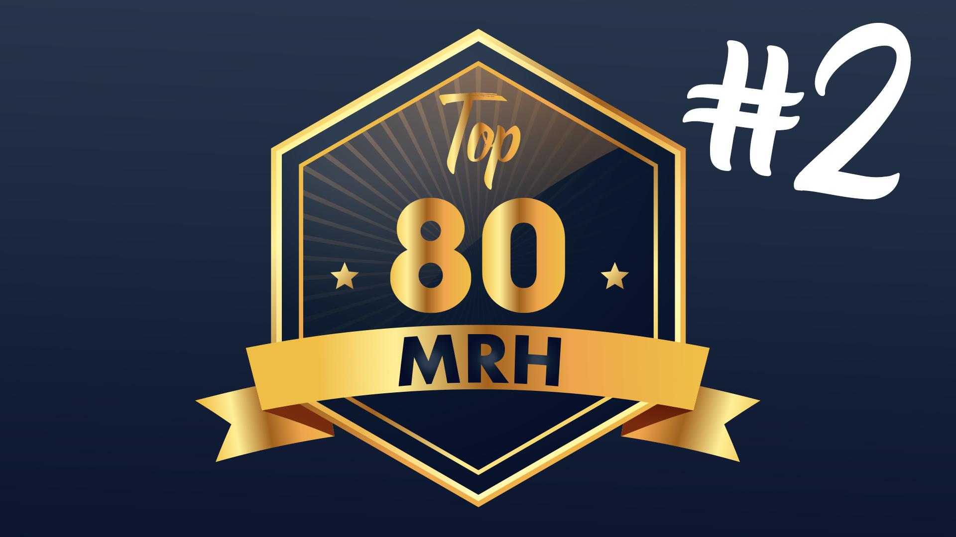 Top 80 MRH - Découvrez le deuxième classement de l'année