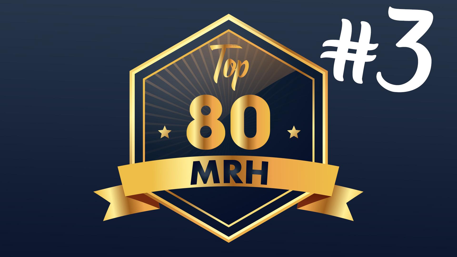 Top 80 MRH - Quel est le classement du troisième Top MRH ?