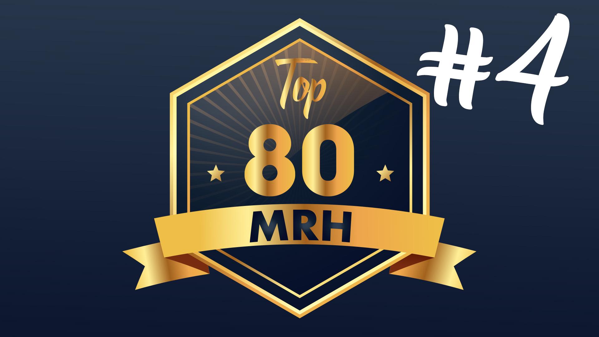 Top 80 MRH - Découvrez le quatrième top 80 MRH