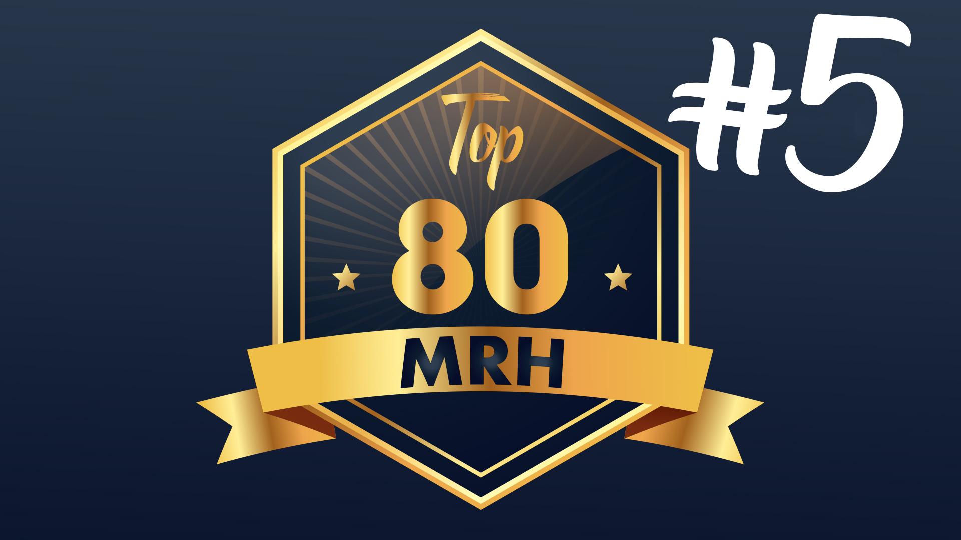Top 80 MRH - Qui fera partie du 5e classement Top MRH