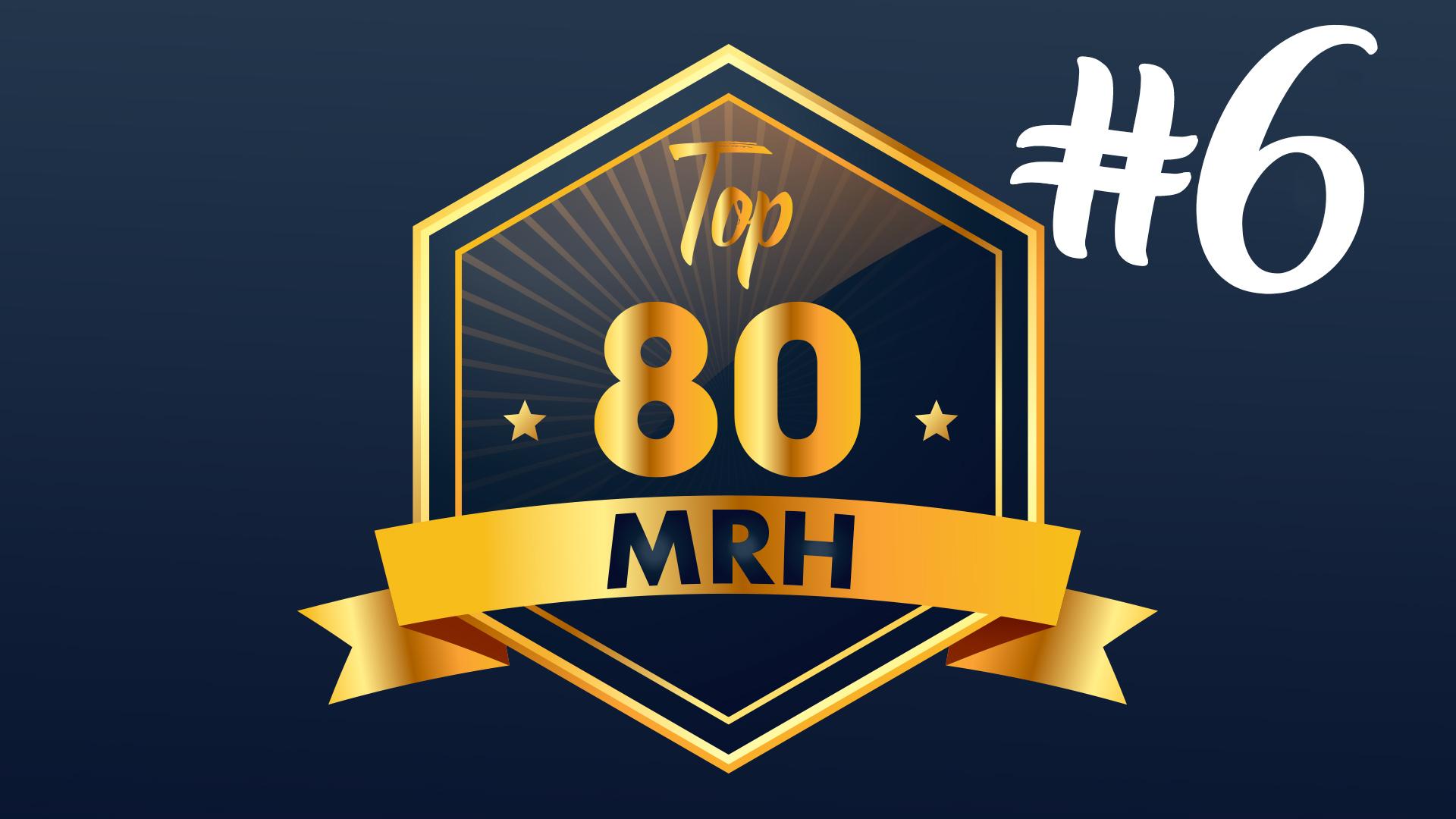 Top 80 MRH - Découvrez le 6e classement de l'année
