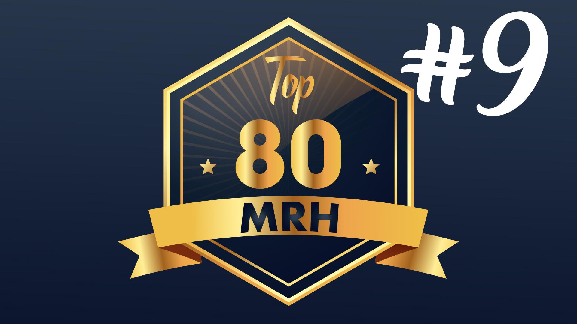 Top 80 MRH - Découvrez le 9e classement de l'année