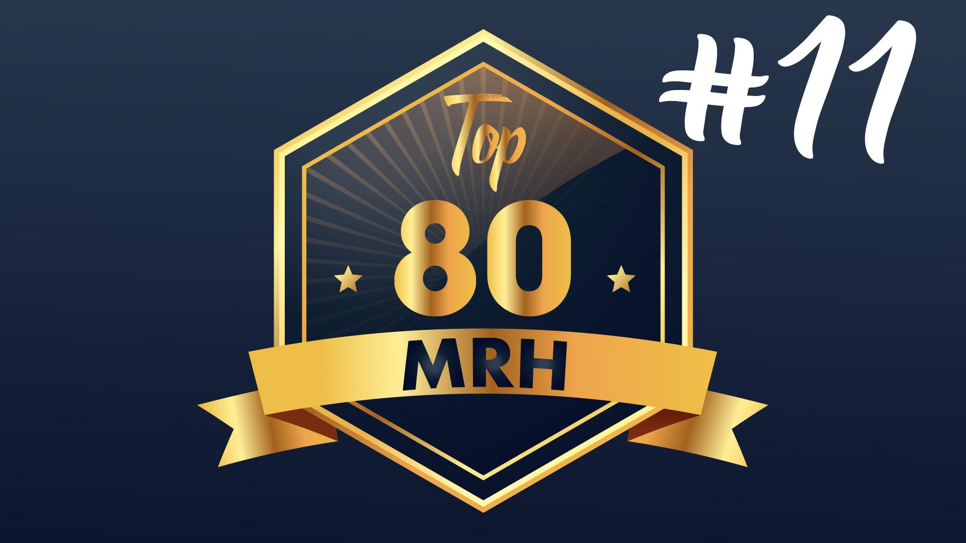 Top 80 MRH - Découvrez le 11e classement de l'année