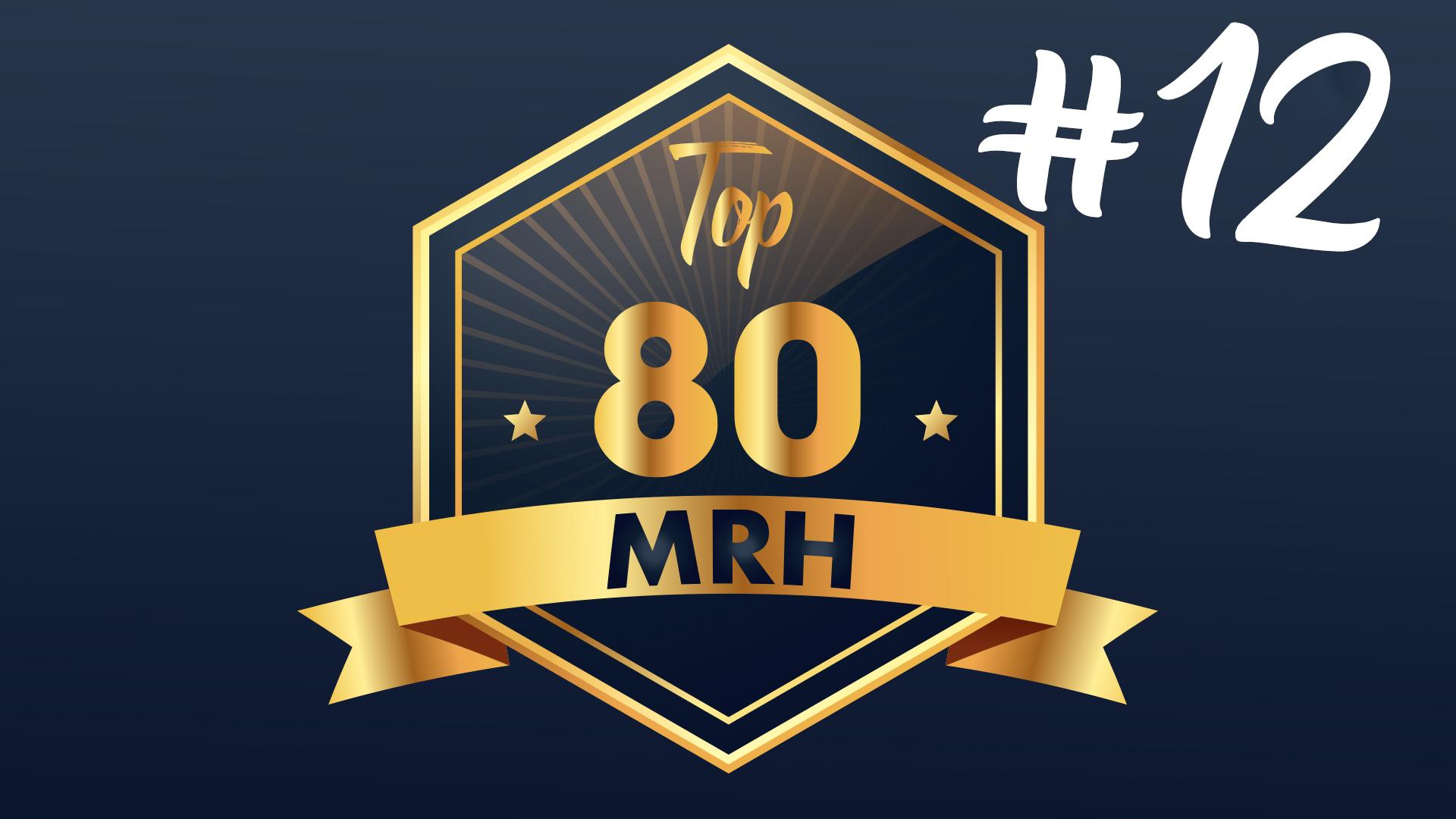 Top 80 MRH - Qui fera partie du 12e classement Top MRH
