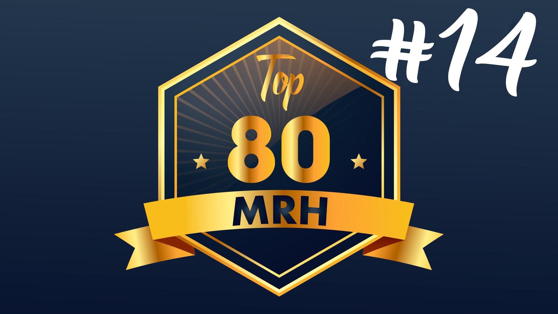 Top 80 MRH - Découvrez le 2e Top 80 MRH de 2020