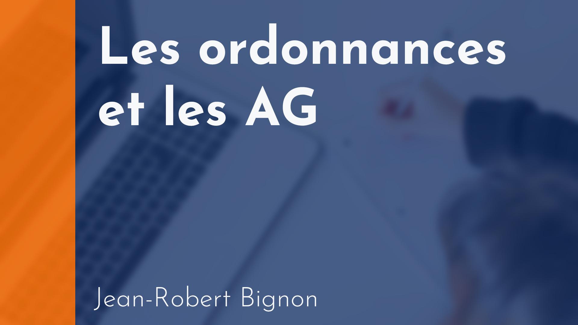 Copropriété - Les ordonnances et les AG - Jean-Robert Bignon