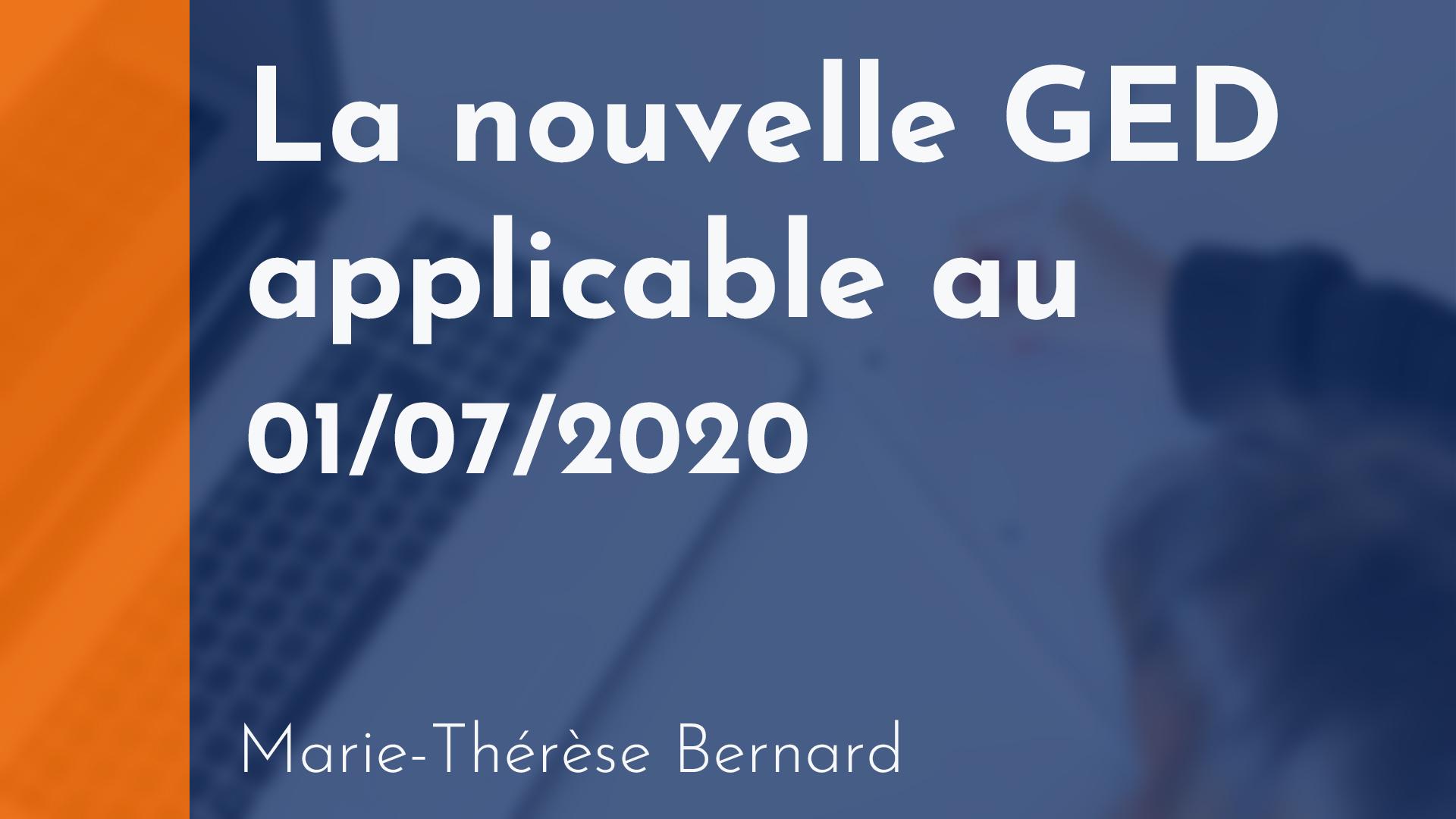 Copropriété - La nouvelle GED applicable à partir du 1er juillet 2020 - Marie-Thérèse Bernard
