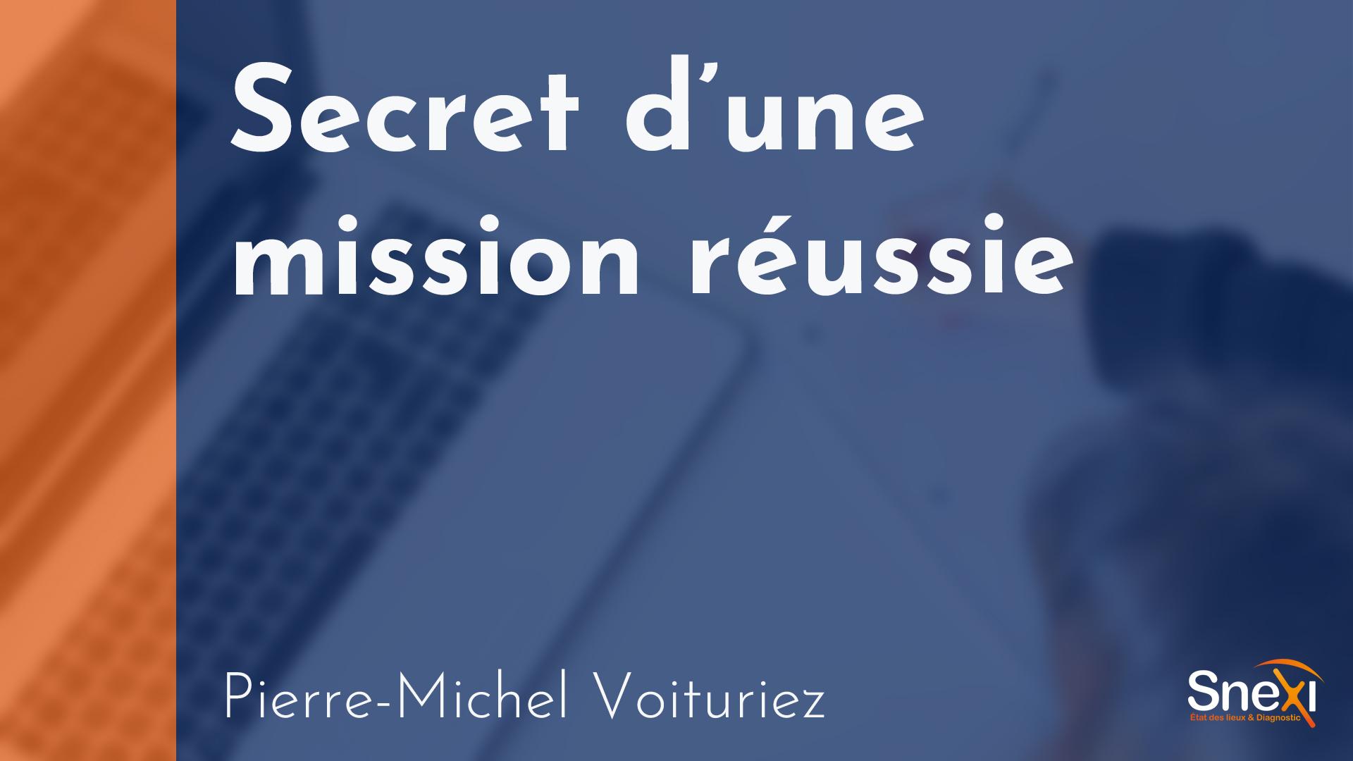 SNEXI - Secret d'une mission réussie