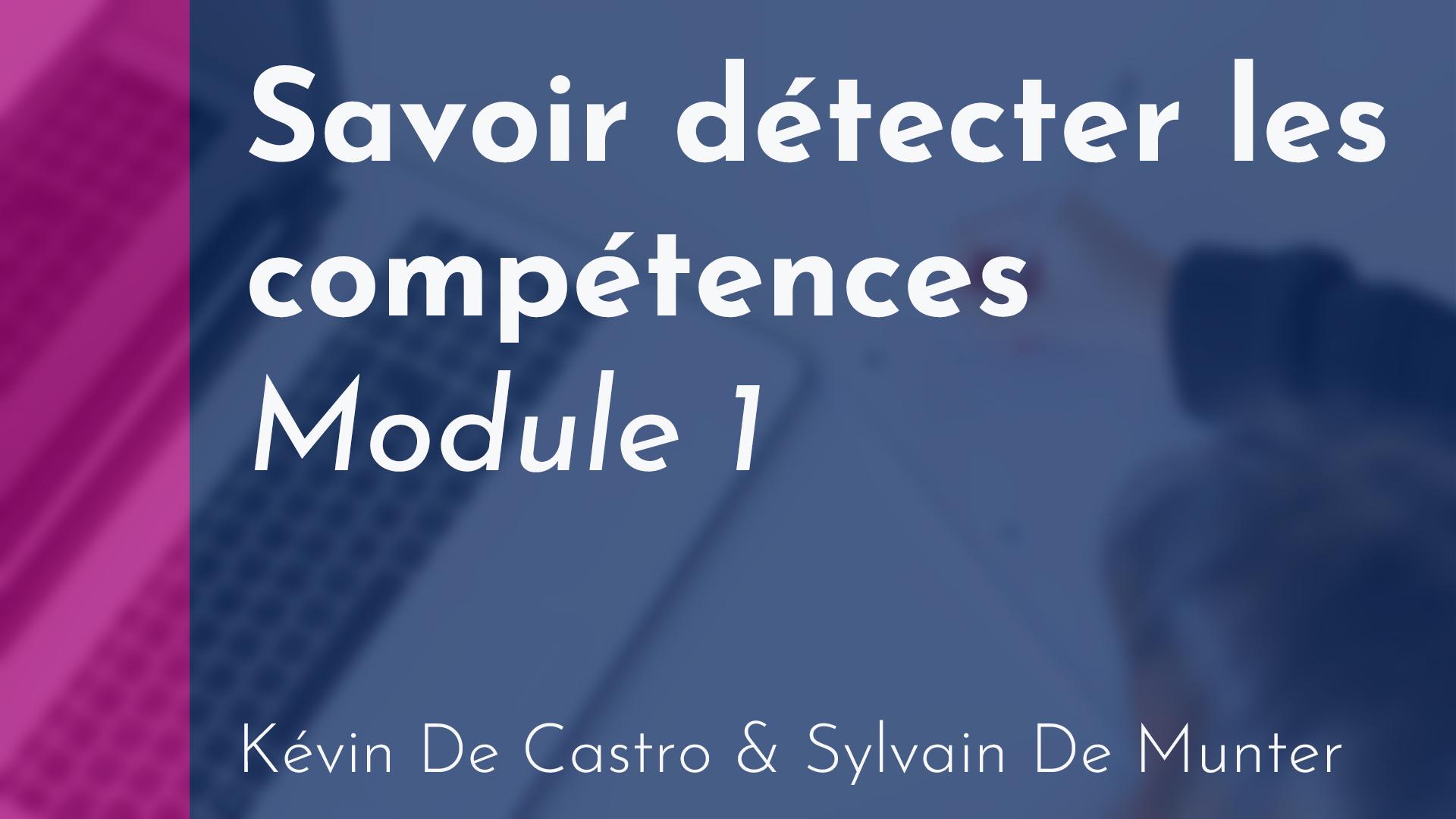 Location - Savoir détecter les compétences (module 1)
