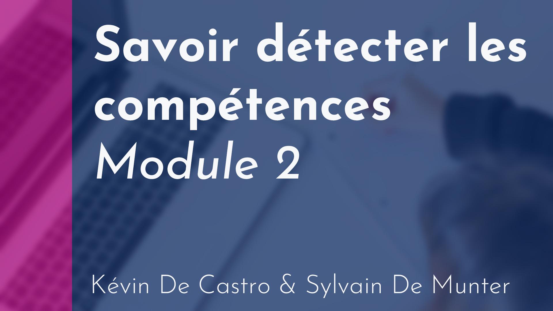Location - Savoir détecter les compétences (module 2)