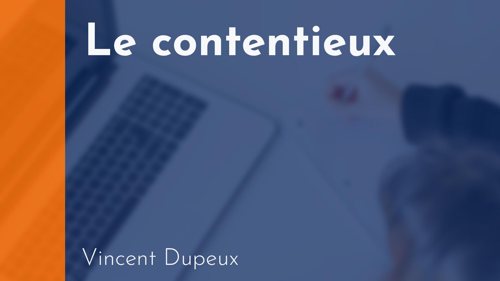 Copropriété - Le Contentieux - Vincent Dupeux
