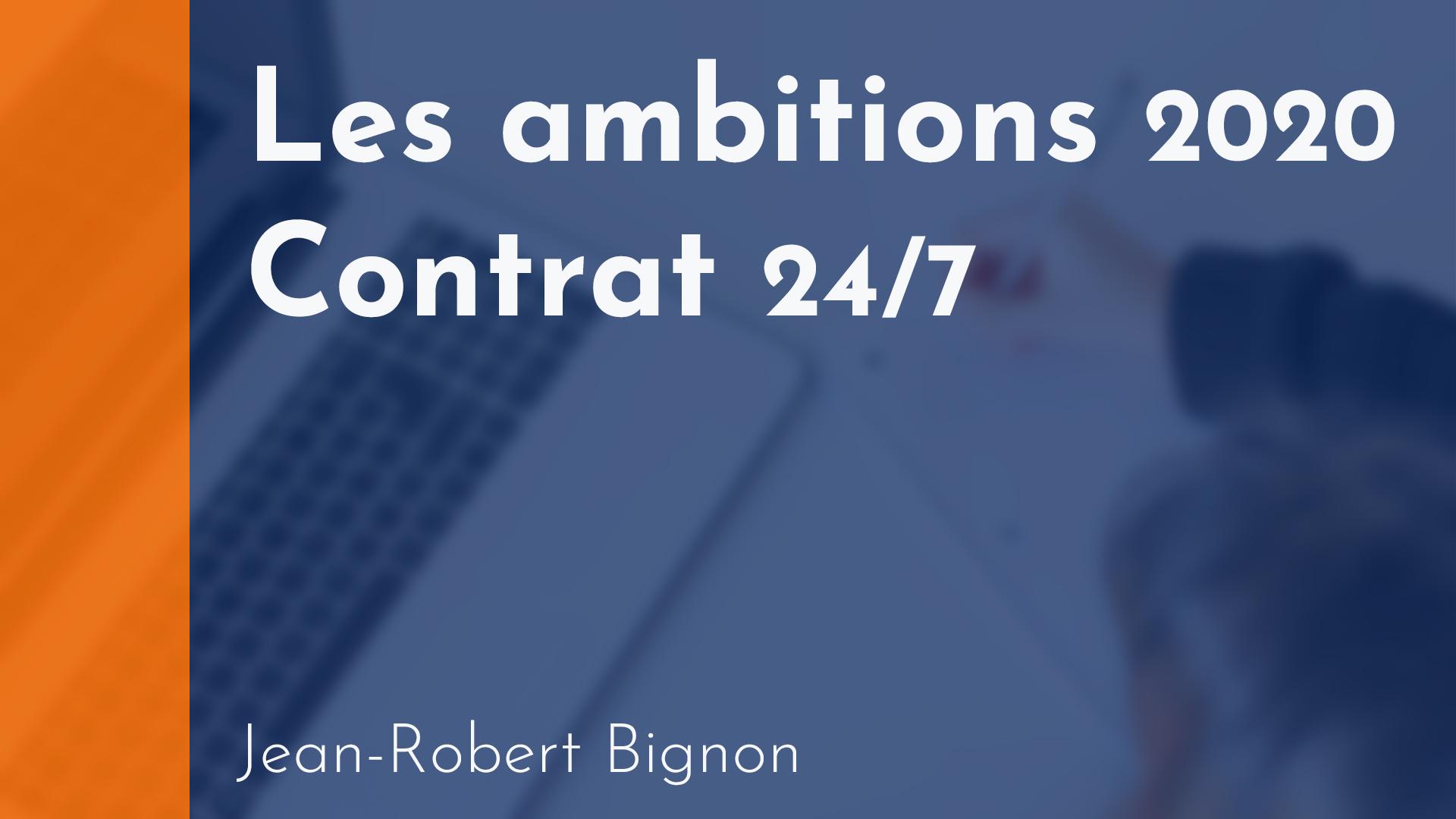 Copropriété - Les ambitions 2020 / Contrat 24/7 - Jean-Robert Bignon