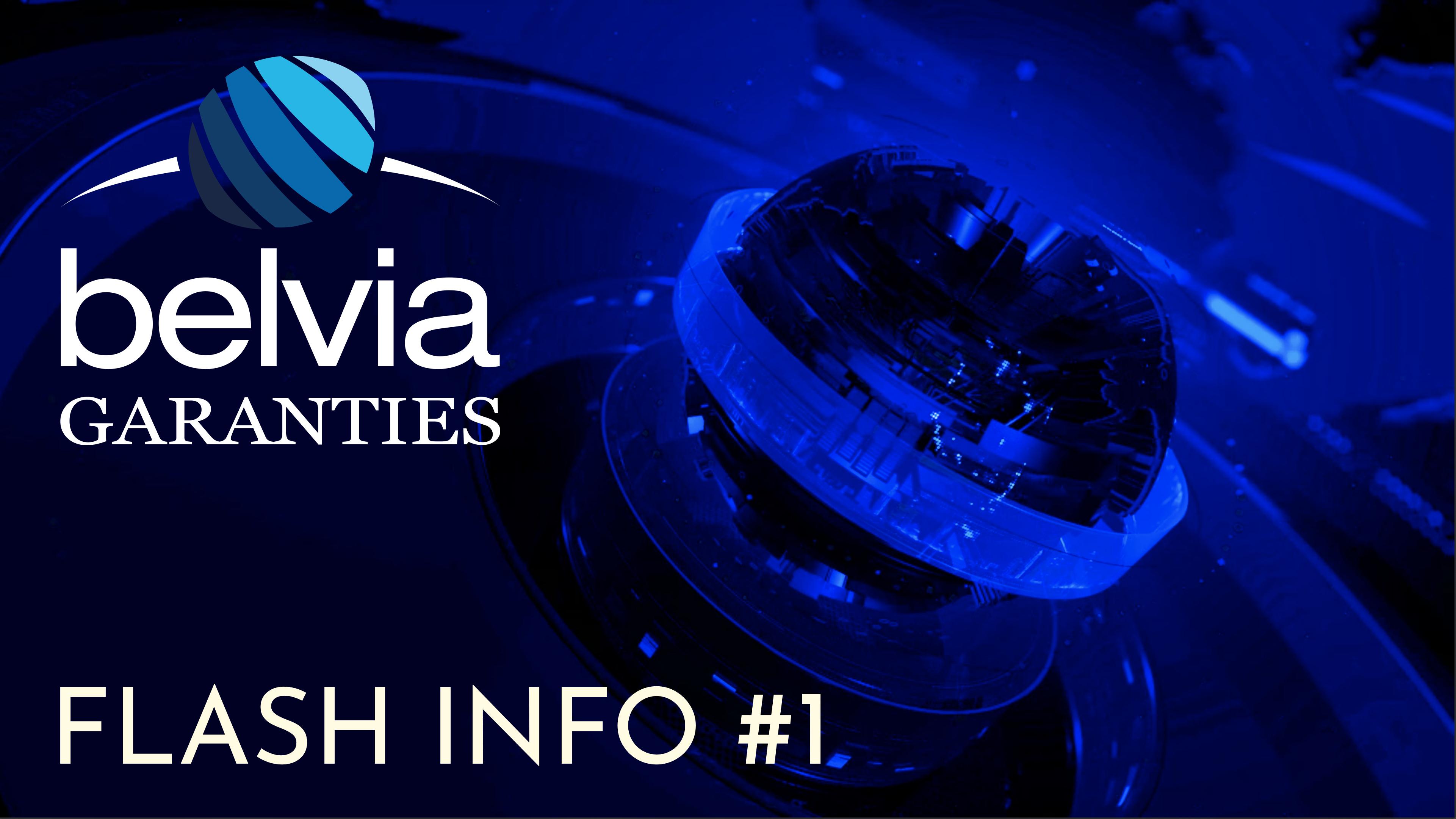 Belvia Garanties - Flash Info #1