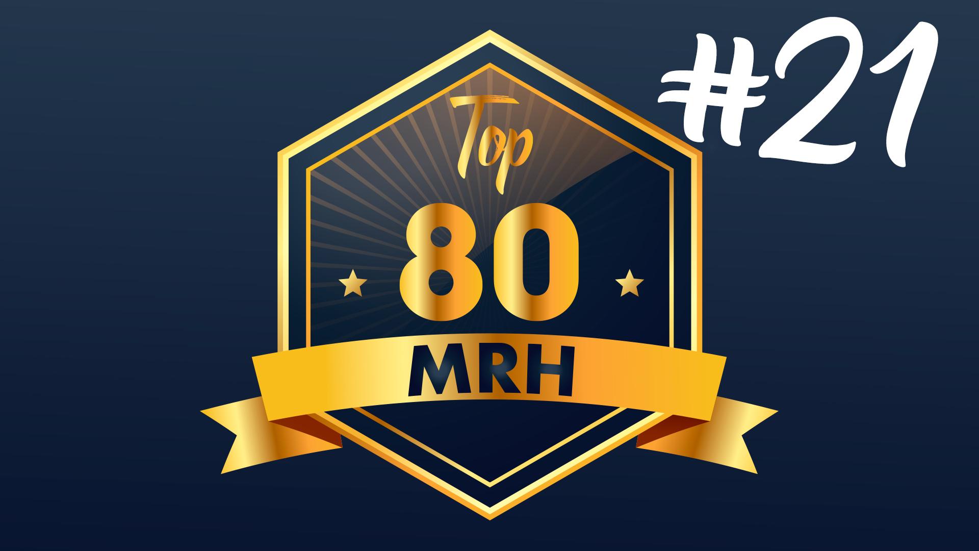 Top 80 MRH - Qui fera partie du 21e classement Top MRH