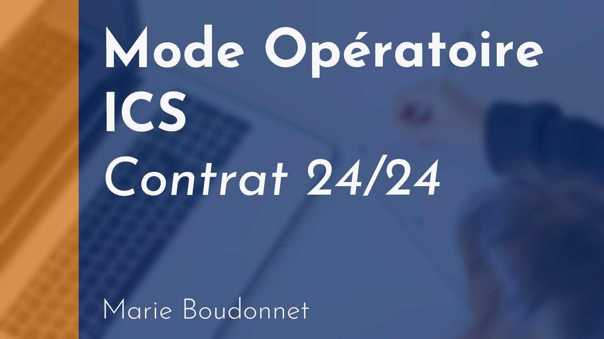 Copropriété - Mode opératoire ICS - contrat 24/24